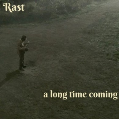 rast-a-long-time-coming